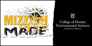 Mizzou Made - College of HES